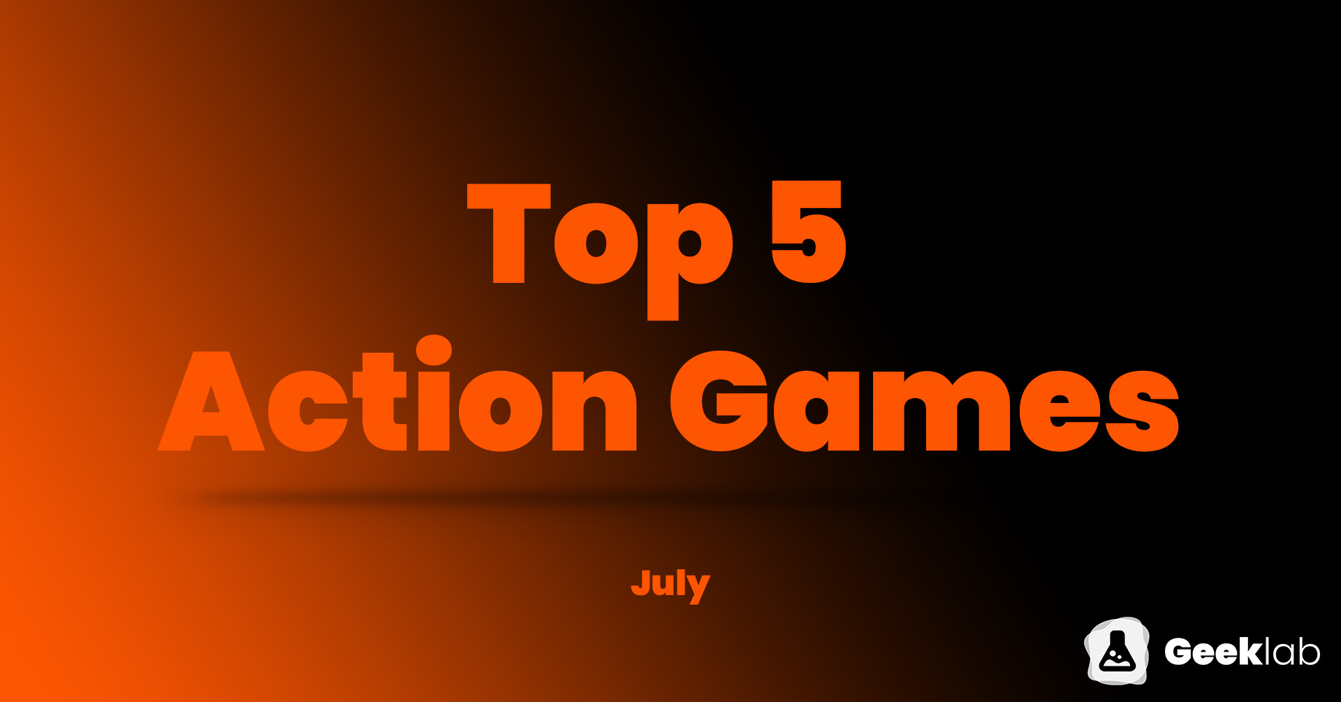 Top 5 Apps in July - Action Games